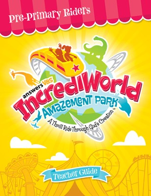 IncrediWorld Amazement Park Pre-Primary Teacher Guide (Ages 4-6)  -