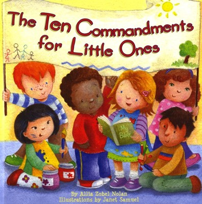 The Ten Commandments for Little Ones  -     By: Allia Zobel Nolan