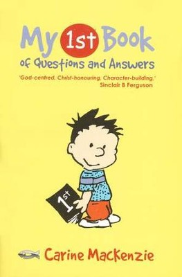 My First Book of Questions and Answers  -     By: Carine MacKenzie
