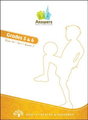 Answers Bible Curriculum Year 1 Quarter 2 Grades 5 & 6 Teacher Kit                          -