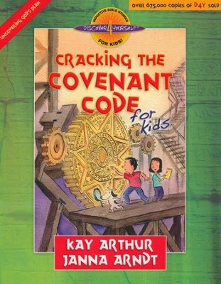 Discover 4 Yourself, Children's Bible Study Series:  Cracking the Covenant Code for Kids  -     By: Kay Arthur, Janna Arndt