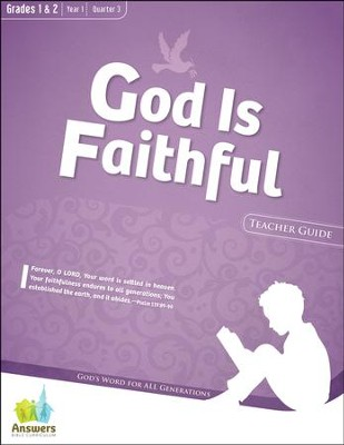 Answers Bible Curriculum: God Is Faithful Grades 1 & 2 Teacher Guide with DVD-ROM Year 1 Quarter 3  -