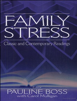 Family Stress: Classic and Contemporary Readings  -     By: Pauline Boss