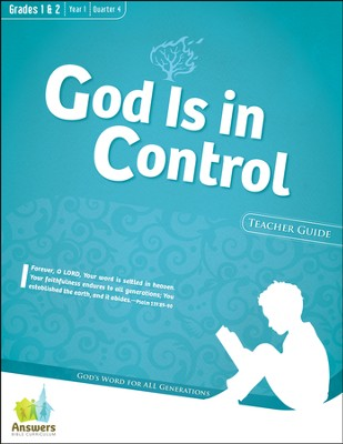 Answers Bible Curriculum: God Is in Control Grades 1&2 Teacher Guide with DVD-ROM Year 1 Quarter 4  -