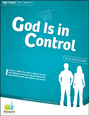 Answers Bible Curriculum: God Is in Control High School Teacher Guide with DVD-ROM Year 1 Quarter 4  -
