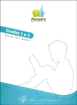 Answers Bible Curriculum: God Is in Control Grades 1&2 Teacher's Kit Year 1 Quarter 4  -