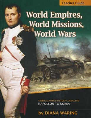 World Empires, World Missions, World Wars Teacher's Guide  -     By: Diana Waring