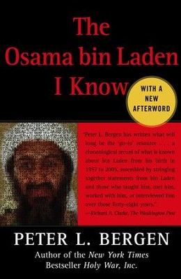 The Osama bin Laden I Know: An Oral History of al Qaeda's Leader - eBook  -     By: Peter L. Bergen