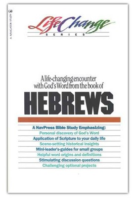 Hebrews, LifeChange Bible Study Hebrews   -     By: Lonnie Rhodes