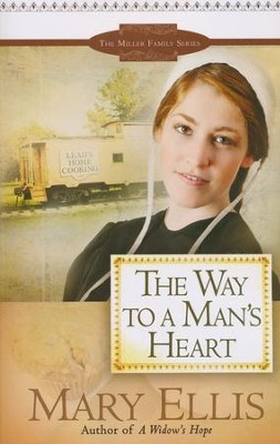 The Way to a Man's Heart, Miller Family Series #3   -     By: Mary Ellis