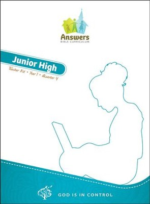 Answers Bible Curriculum: God Is in Control Junior High Teacher's Kit Year 1 Quarter 4  -