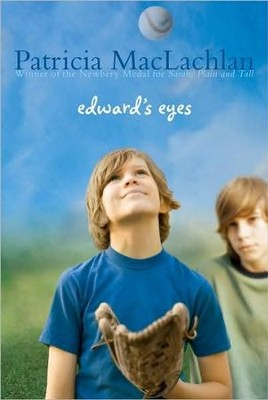 Edward's Eyes  -     By: Patricia MacLachlan