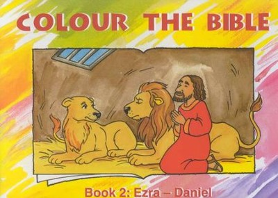 Colour the Bible Book 2: Ezra - Daniel   -
