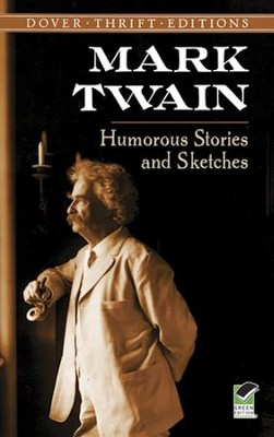 Humorous Stories   -     By: Mark Twain