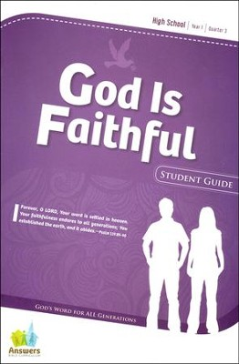 Answers Bible Curriculum: God Is Faithful High School Student Guide Year 1 Quarter 3  -