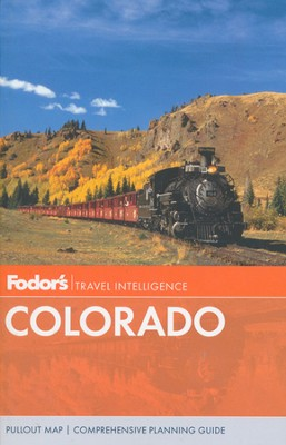 Fodor's Colorado, 10th Edition  -