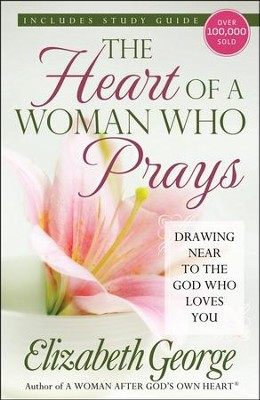 The Heart of a Woman Who Prays - Slightly Imperfect  -     By: Elizabeth George