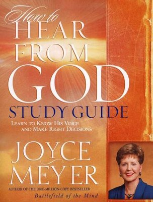 How To Hear From God Study Guide  -     By: Joyce Meyer