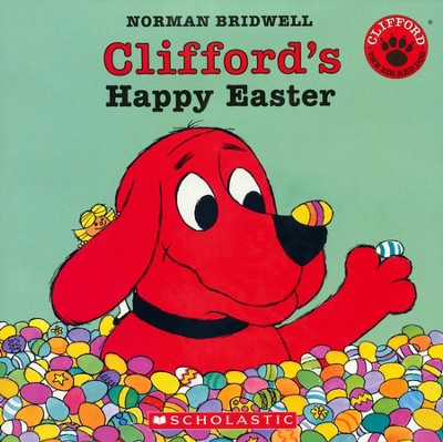 Clifford's Happy Easter (Audio)  -     By: Norman Bridwell     Illustrated By: Norman Bridwell