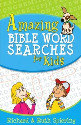 Amazing Bible Word Searches for Kids  -     By: Richard Spiering, Ruth Spiering