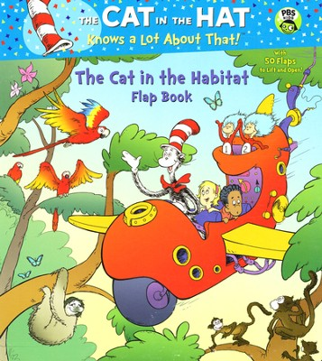 The Cat in the Habitat Flap Book Seuss/Cat in the Hat  -     By: Tish Rabe     Illustrated By: Joe Mathieu