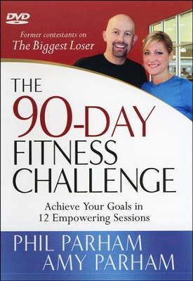 The 90-Day Fitness Challenge, DVD   -     By: Phil Parham, Amy Parham