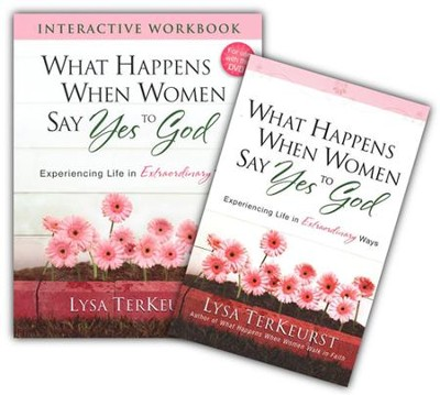 What Happens When Women Say Yes to God, Book and Workbook  -     By: Lysa TerKeurst