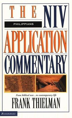 Philippians: NIV Application Commentary [NIVAC]   -     By: Frank Thielman