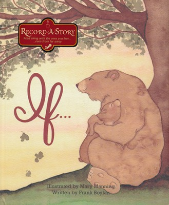 If . . . Record-A-Story Book   -     By: Frank Manning