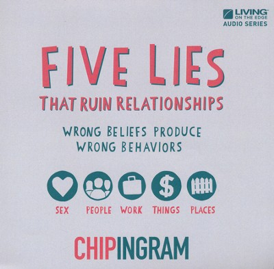 Five Lies that Ruin Relationships CD Series  -     By: Chip Ingram