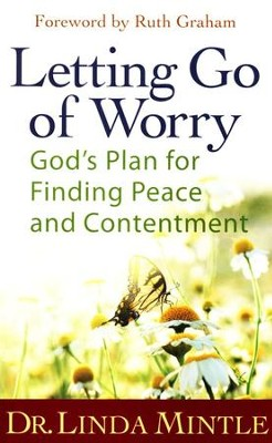 Letting Go of Worry  -     By: Dr. Linda Mintle