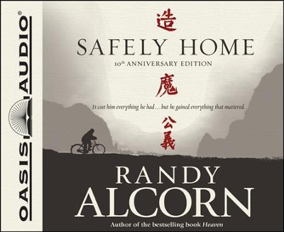Safely Home Audiobook on CD  -     By: Randy Alcorn