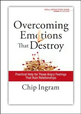 Overcoming Emotions That Destroy Study Guide   -     By: Chip Ingram