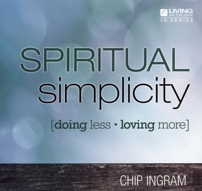 Spiritual Simplicity CD Series  -     By: Chip Ingram
