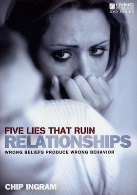 Five Lies That Ruin Relationships DVD Set   -     By: Chip Ingram