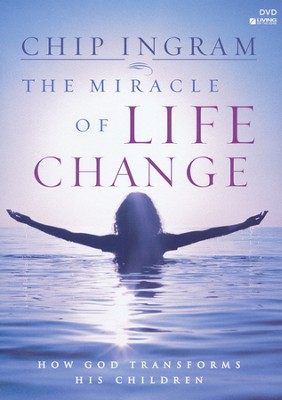 The Miracle of Life Change, 4 DVDs   -     By: Chip Ingram
