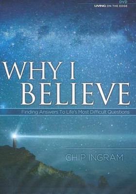 Why I Believe, 2 DVDs     -     By: Chip Ingram