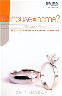 House or Home Marriage Study Guide  -     By: Chip Ingram