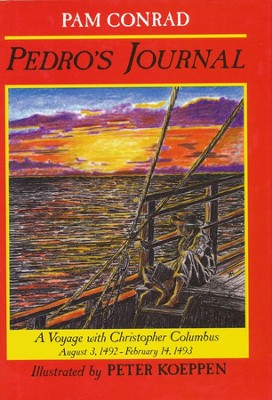 Pedro's Journal: A Voyage with Christopher Columbus    -     By: Pam Conrad