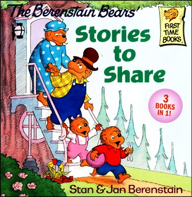 The Berenstain Bears' Stories to Share  -     By: Stan Berenstain, Jan Berenstain