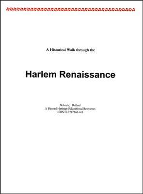A Historical Walk through the Harlem Renaissance   -     By: Belinda J. Bullard