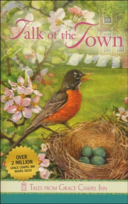 Talk of the Town, Grace Chapel Inn Series   -     By: Anne Marie Rodgers