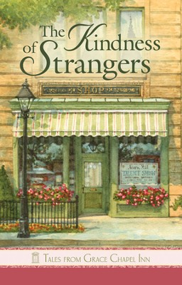 The Kindness of Strangers, Grace Chapel Inn Series   -     By: Susan Meier