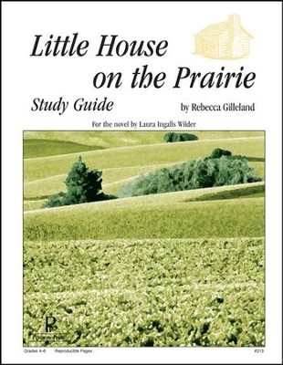 Little House on the Prairie Progeny Press Study Guide   -     By: Rebecca Gilleland