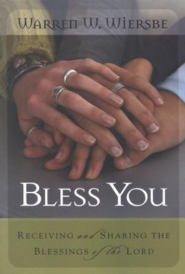 Bless You!   -     By: Warren W. Wiersbe