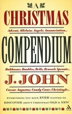 A Christmas Compendium  -     By: J. John