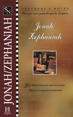 Shepherd's Notes:  Jonah-Zephaniah   -