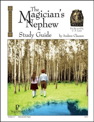 The Magician's Nephew Progeny Press Study Guide   -     By: Andrew Clausen