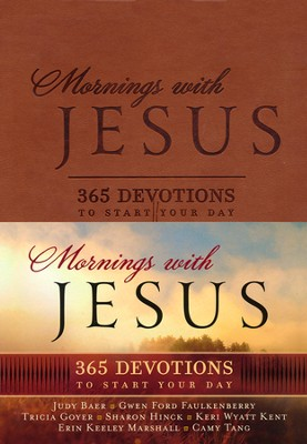 Mornings with Jesus Deluxe: 365 Devotions to Start Your Day  -     By: Editors of Guideposts