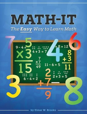 Basic Math-It   -     By: Elmer W. Brooks